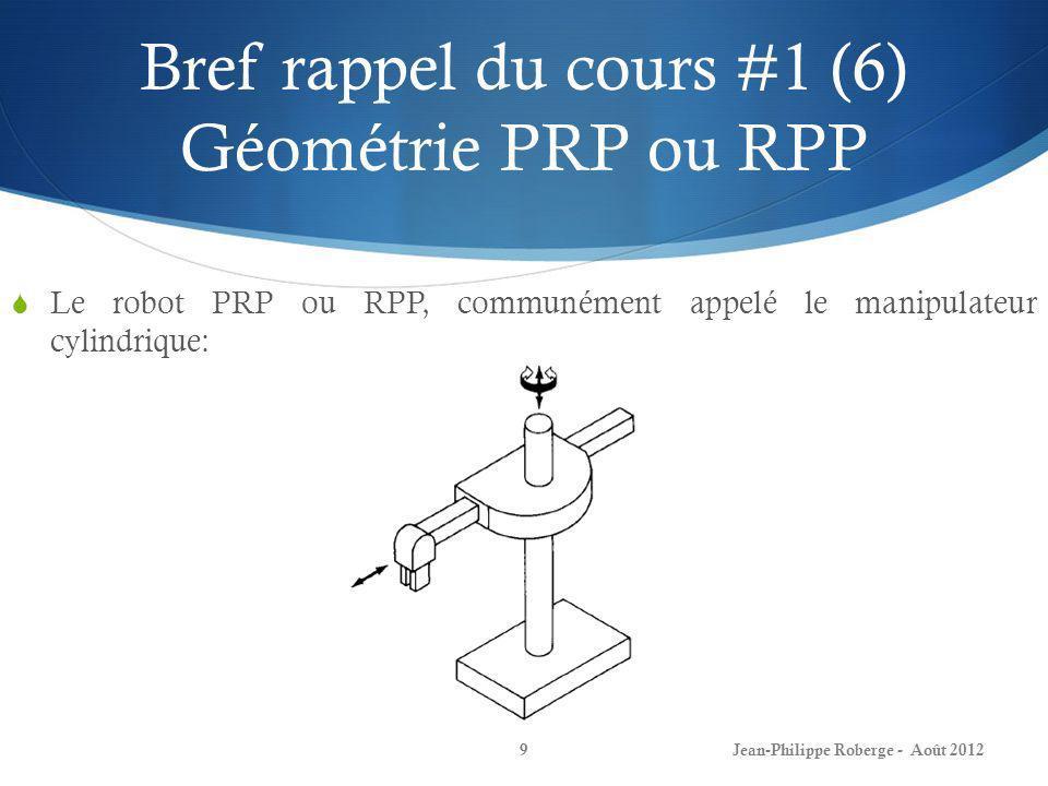 Bref rappel du cours #1 (6) Géométrie PRP ou RPP