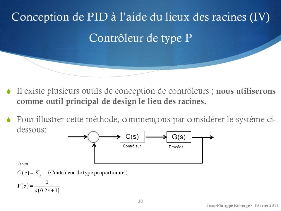 Conception de PID à l'aide du lieux des racines (IV) Contrôleur de type P