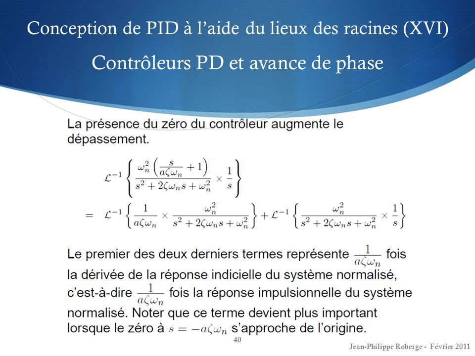 Conception de PID à l'aide du lieux des racines (XVI) Contrôleurs PD et avance de phase