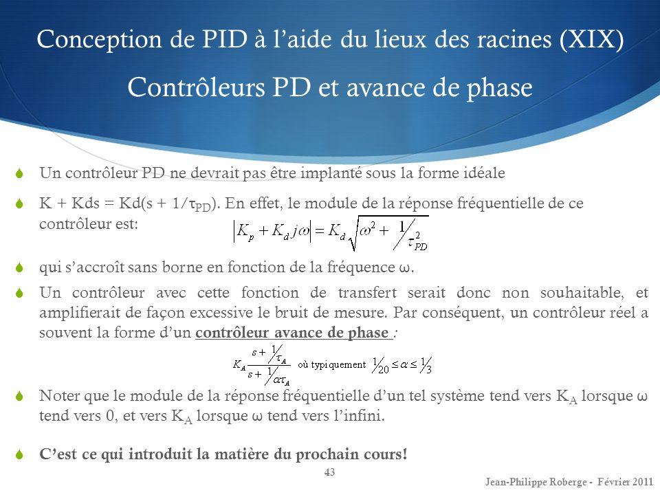 Conception de PID à l'aide du lieux des racines (XIX) Contrôleurs PD et avance de phase