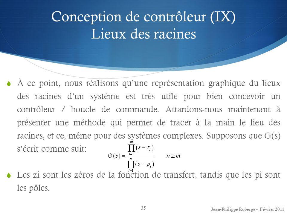 Conception de contrôleur (IX) Lieux des racines