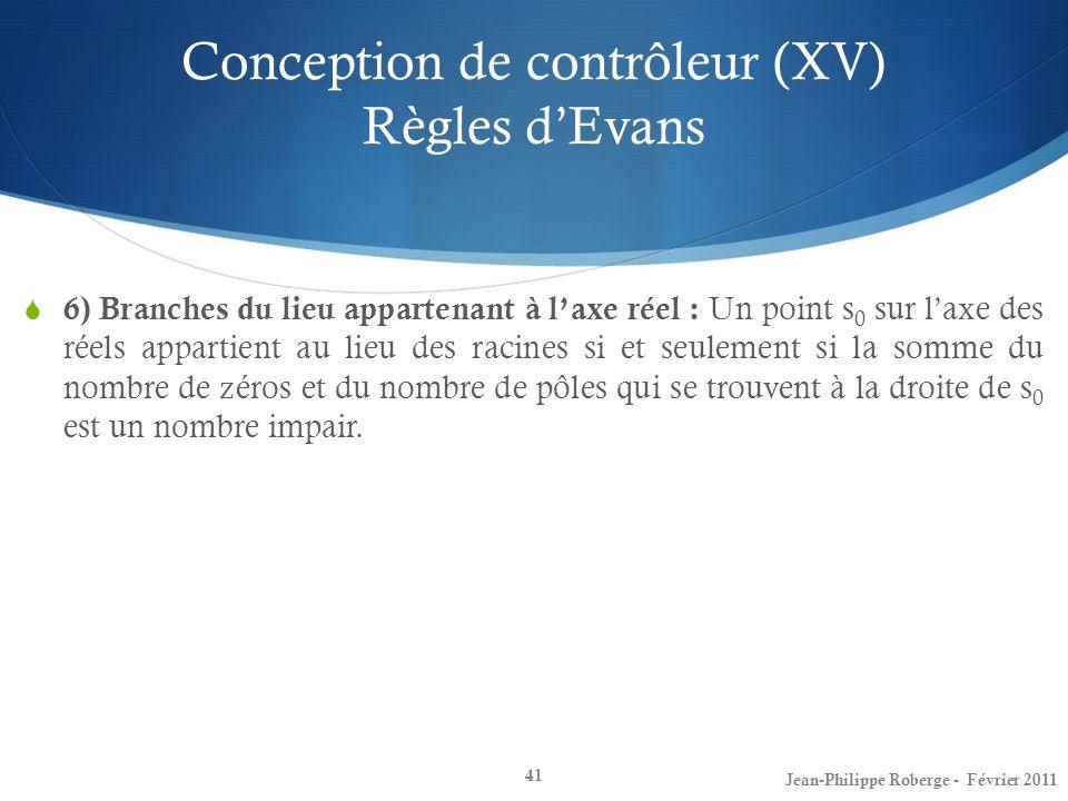 Conception de contrôleur (XV) Règles d'Evans