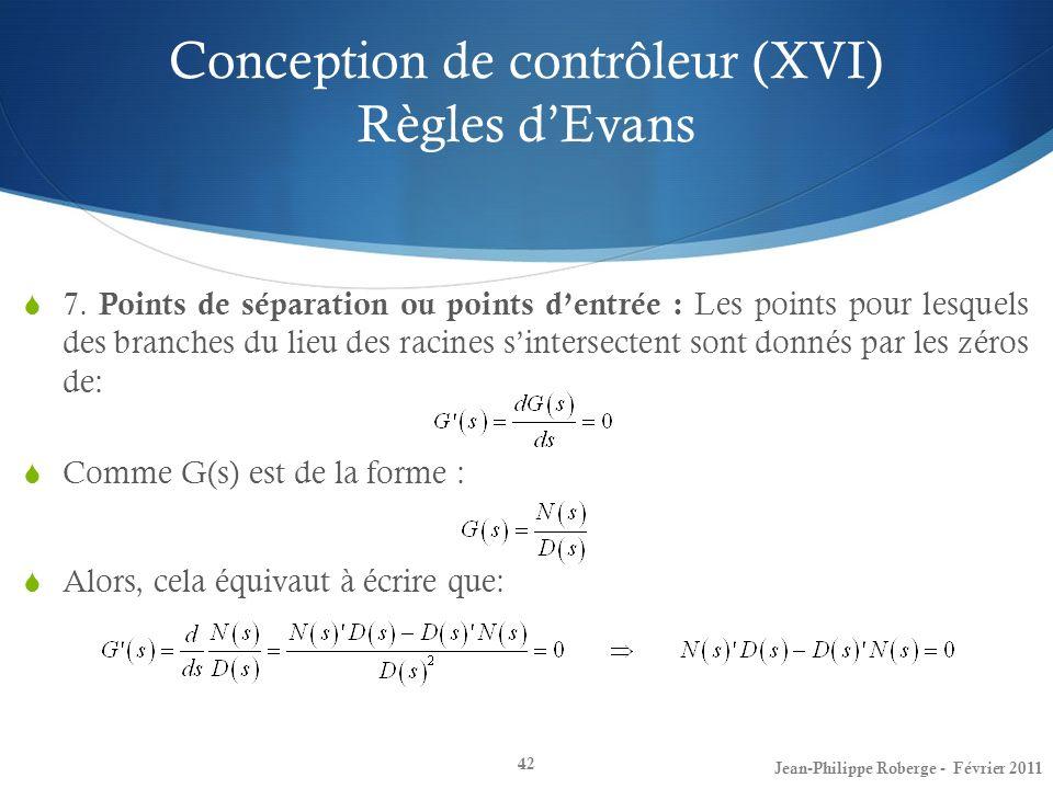 Conception de contrôleur (XVI) Règles d'Evans