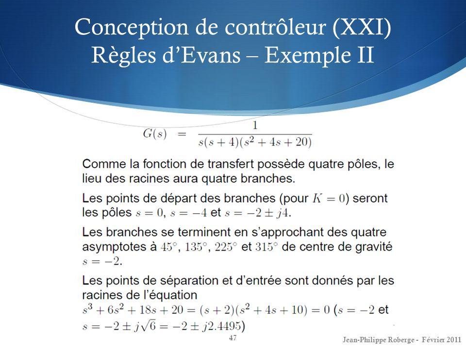 Conception de contrôleur (XXI) Règles d'Evans – Exemple II