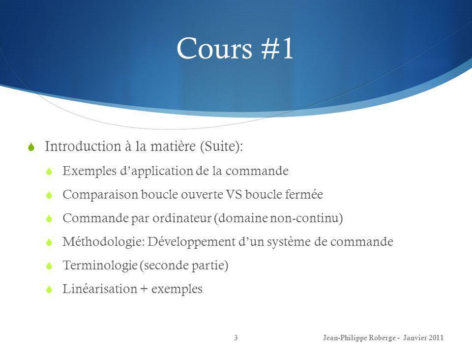 Cours #1 Introduction à la matière (Suite):