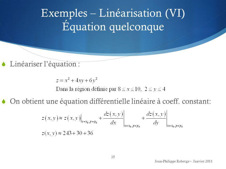 Exemples – Linéarisation (VI) Équation quelconque
