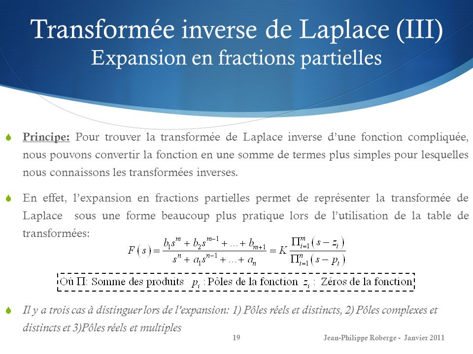 Transformée inverse de Laplace (III) Expansion en fractions partielles