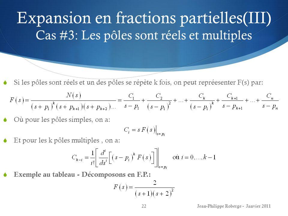 Expansion en fractions partielles(III) Cas #3: Les pôles sont réels et multiples
