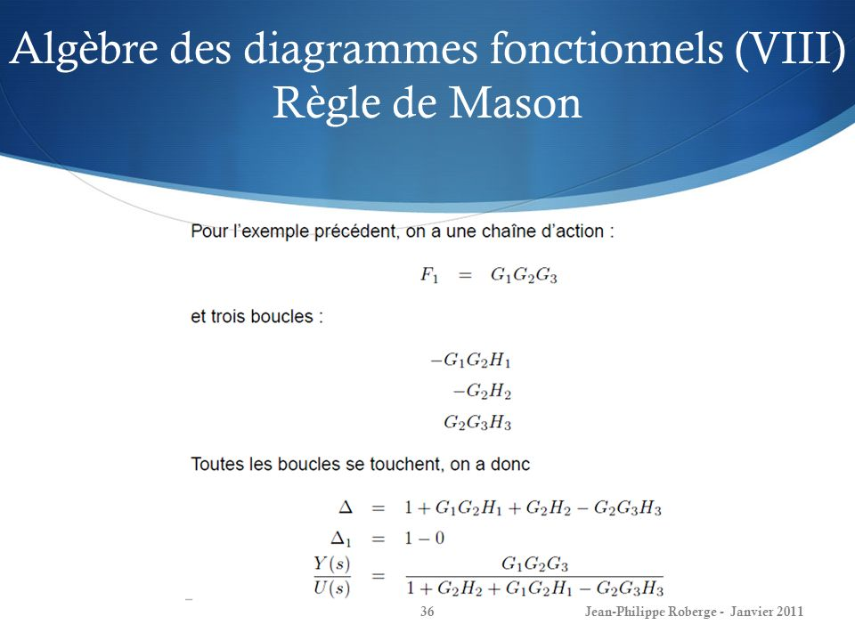 Algèbre des diagrammes fonctionnels (VIII) Règle de Mason