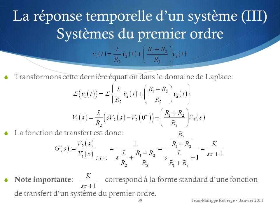 La réponse temporelle d'un système (III) Systèmes du premier ordre