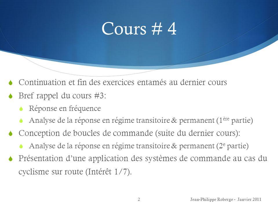 Cours # 4 Continuation et fin des exercices entamés au dernier cours