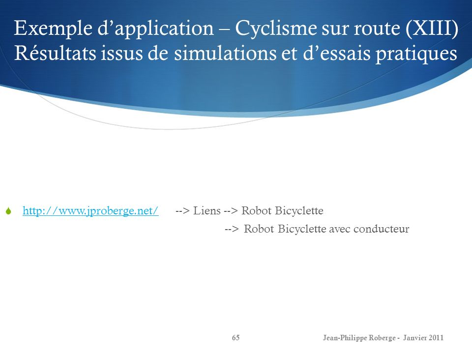 Exemple d'application – Cyclisme sur route (XIII) Résultats issus de simulations et d'essais pratiques