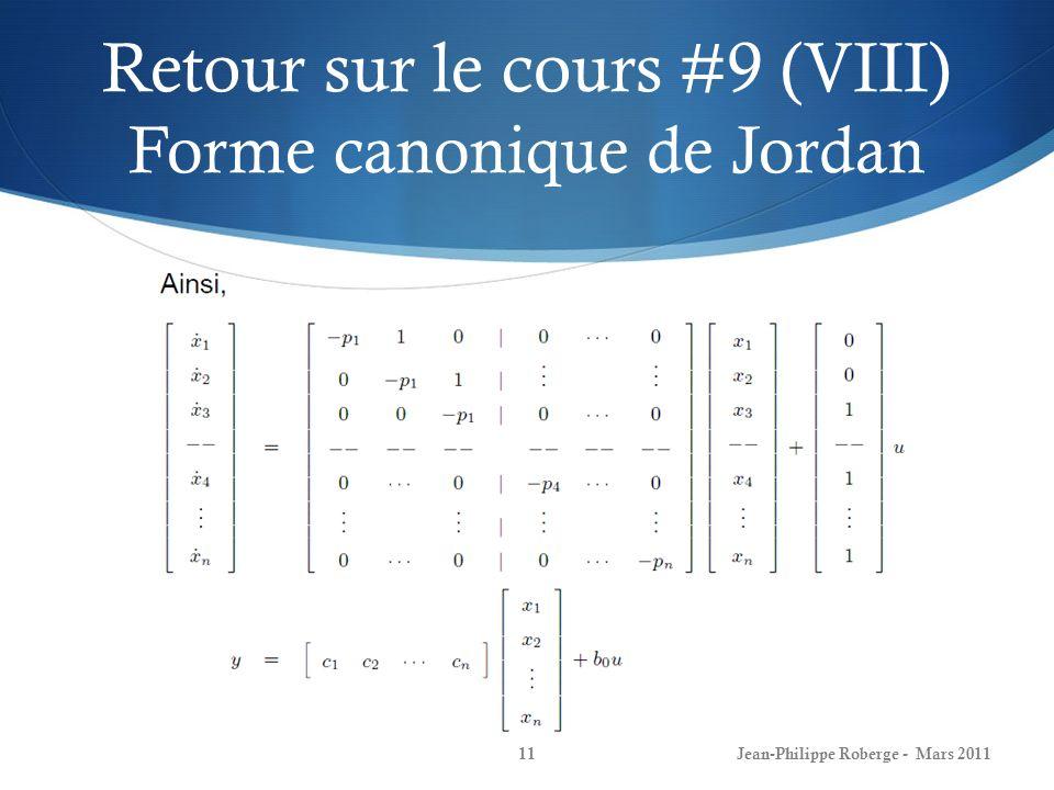Retour sur le cours #9 (VIII) Forme canonique de Jordan