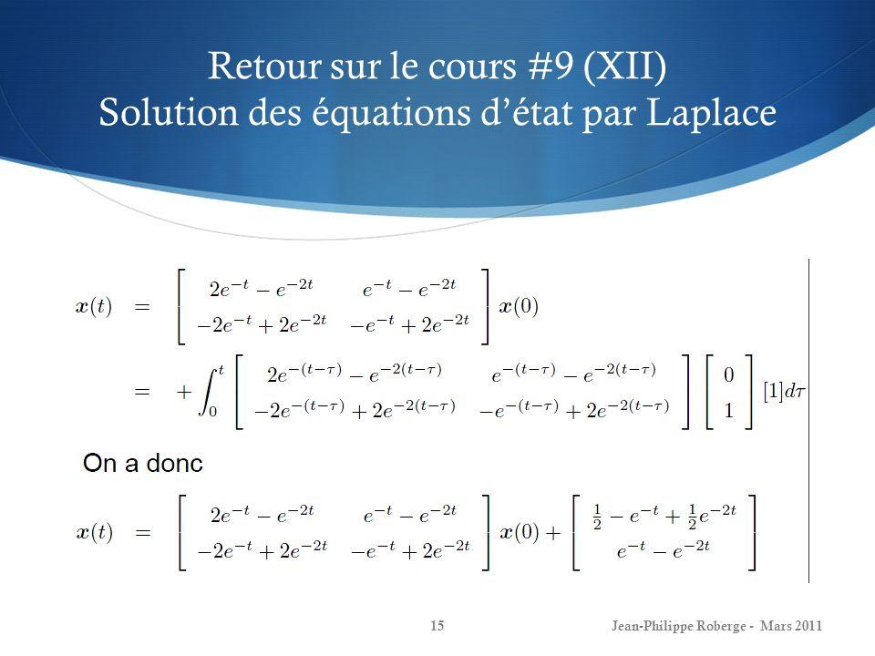 Retour sur le cours #9 (XII) Solution des équations d'état par Laplace