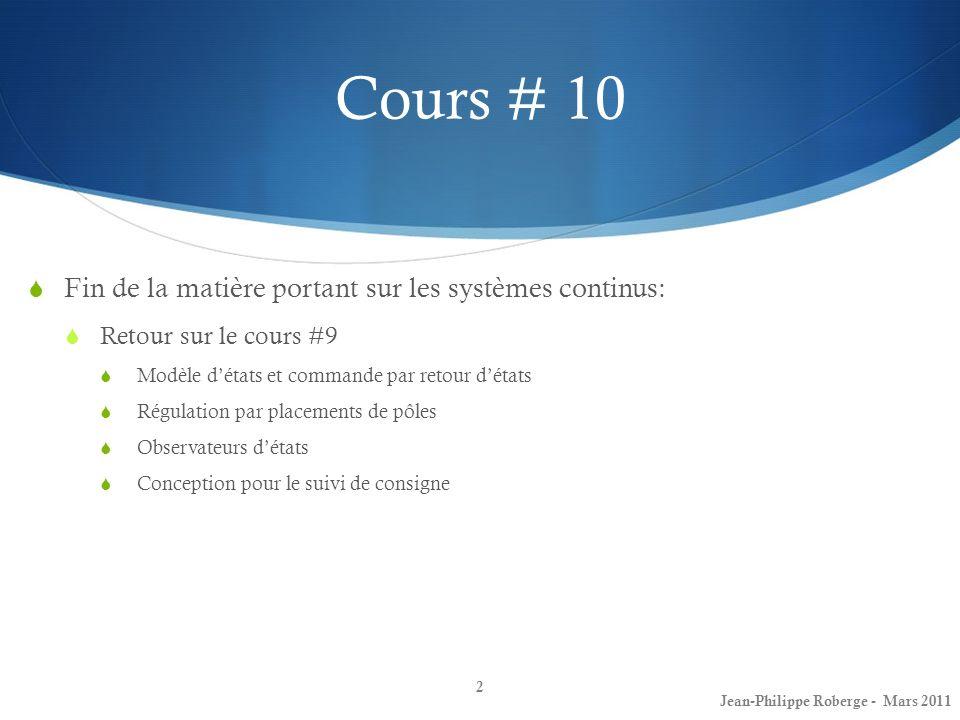 Cours # 10 Fin de la matière portant sur les systèmes continus: