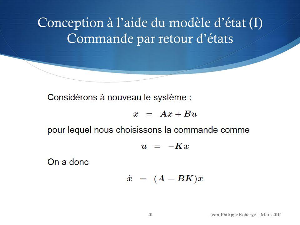 Conception à l'aide du modèle d'état (I) Commande par retour d'états