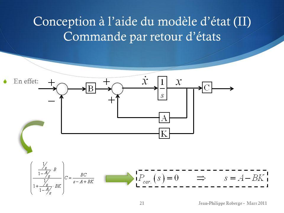 Conception à l'aide du modèle d'état (II) Commande par retour d'états
