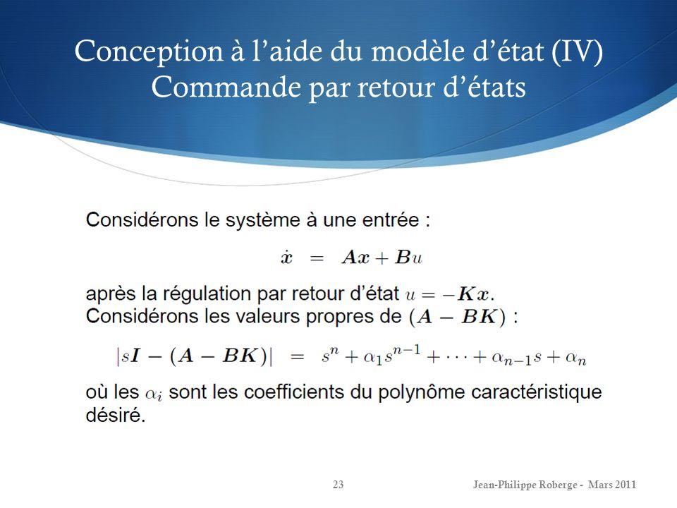Conception à l'aide du modèle d'état (IV) Commande par retour d'états