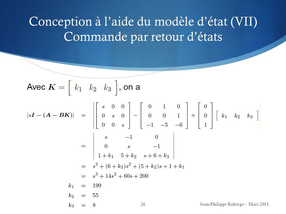 Conception à l'aide du modèle d'état (VII) Commande par retour d'états