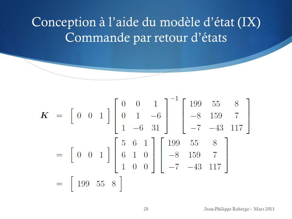 Conception à l'aide du modèle d'état (IX) Commande par retour d'états