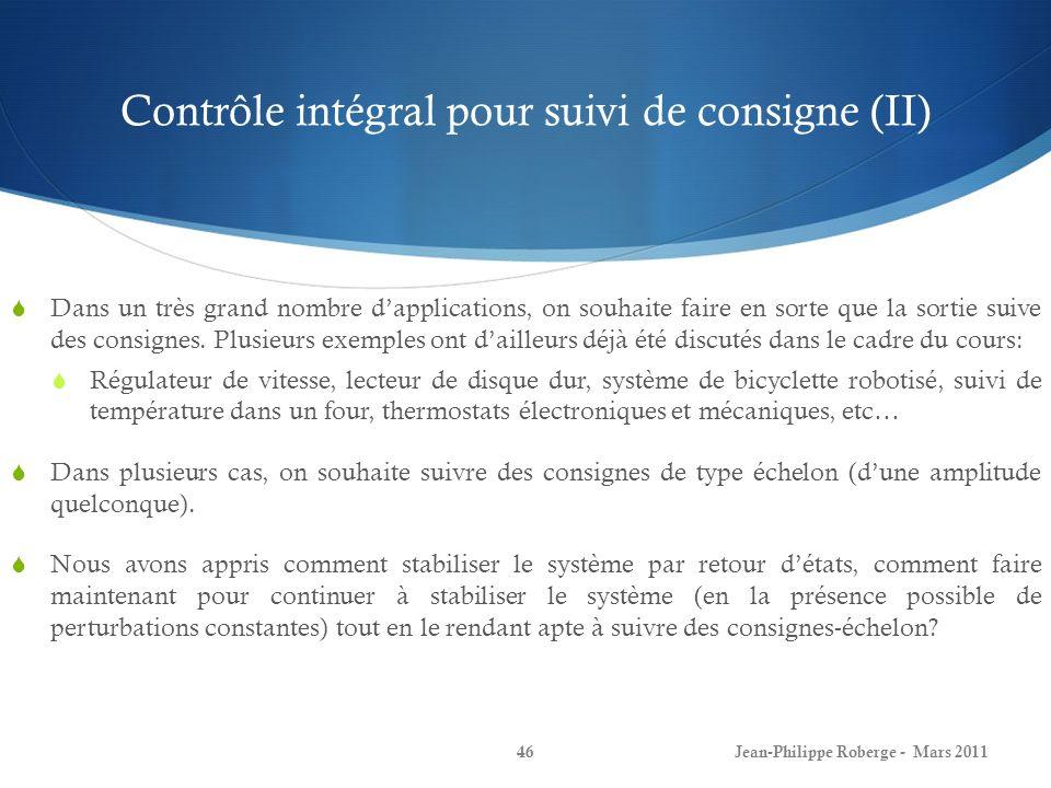 Contrôle intégral pour suivi de consigne (II)