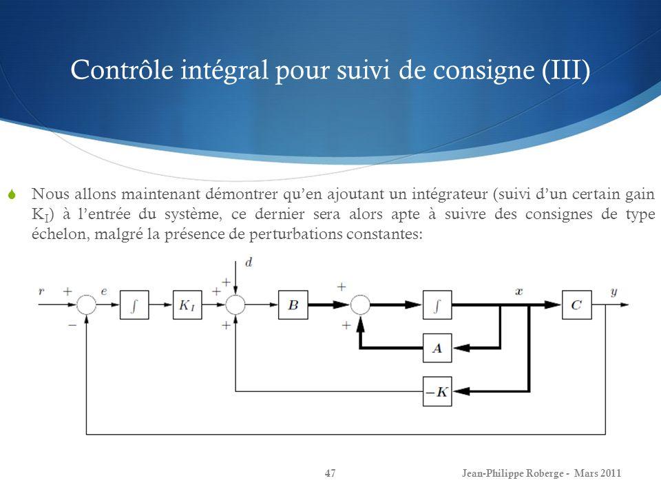 Contrôle intégral pour suivi de consigne (III)