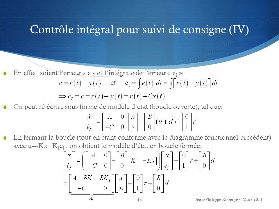Contrôle intégral pour suivi de consigne (IV)