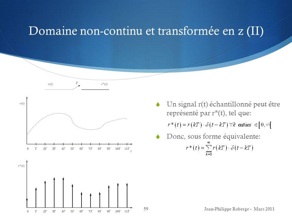 Domaine non-continu et transformée en z (II)