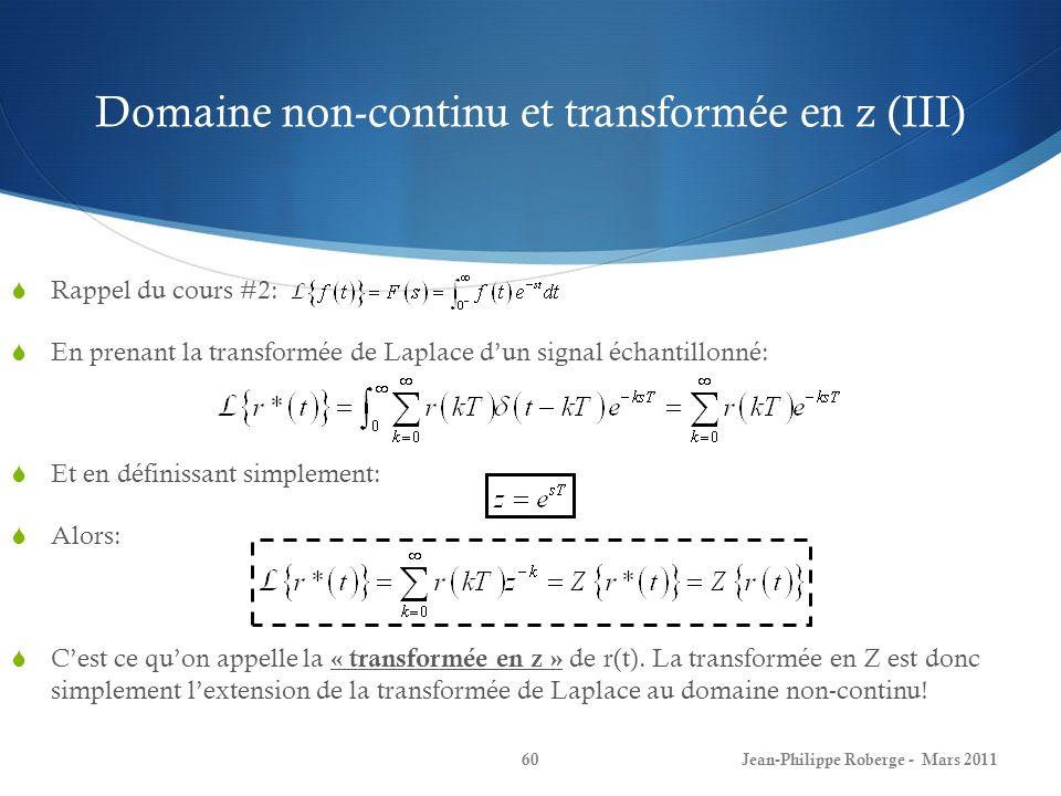 Domaine non-continu et transformée en z (III)