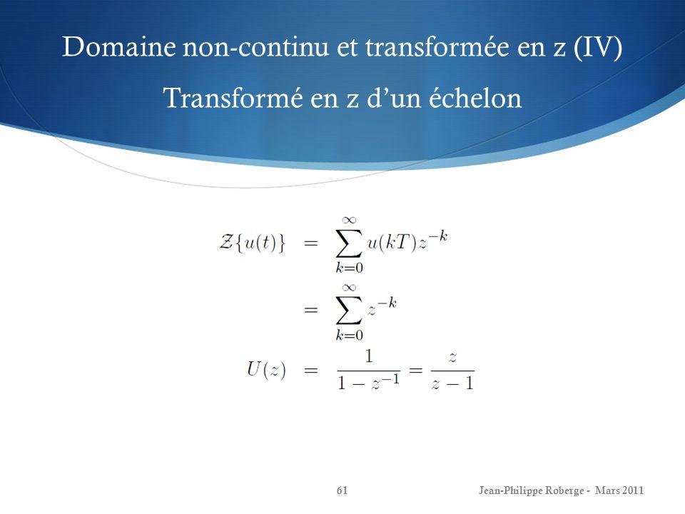 Domaine non-continu et transformée en z (IV) Transformé en z d'un échelon