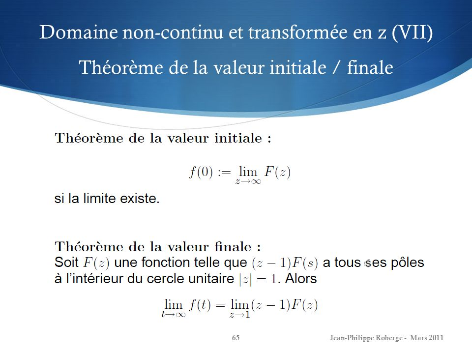Domaine non-continu et transformée en z (VII) Théorème de la valeur initiale / finale