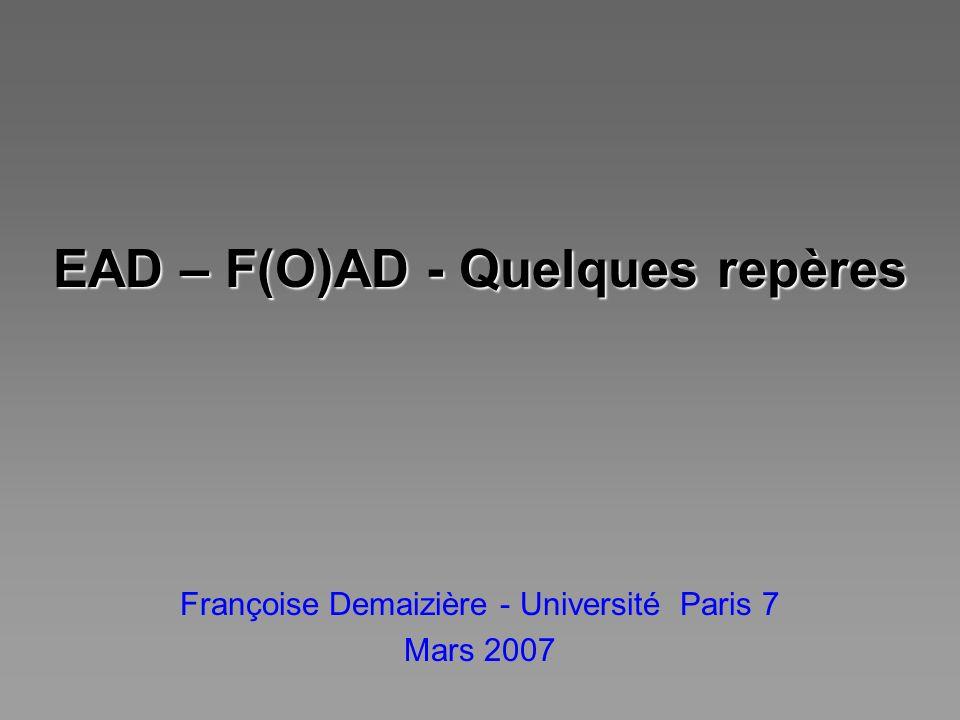EAD – F(O)AD - Quelques repères