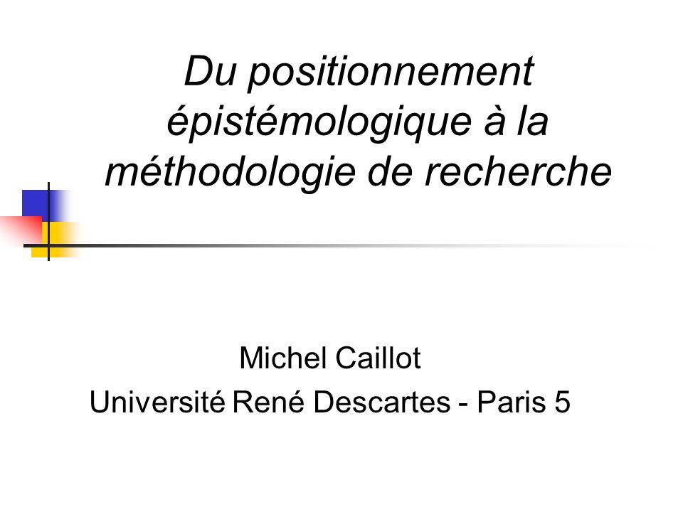 Du positionnement épistémologique à la méthodologie de recherche