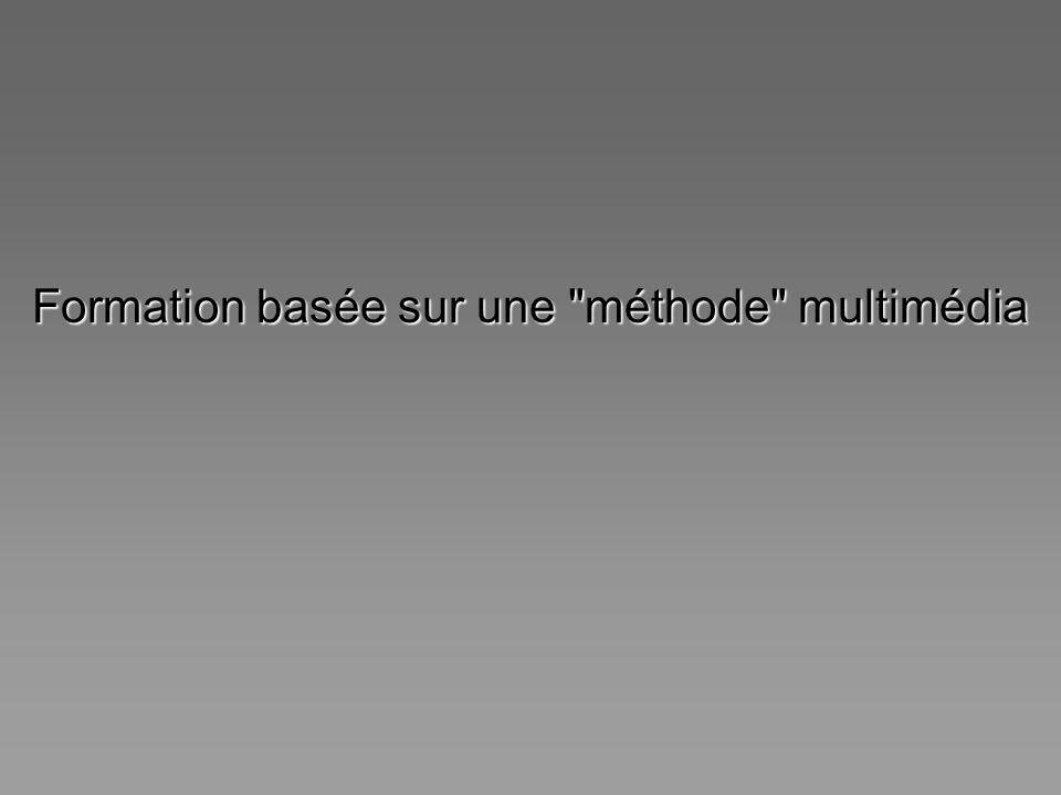 Formation basée sur une méthode multimédia