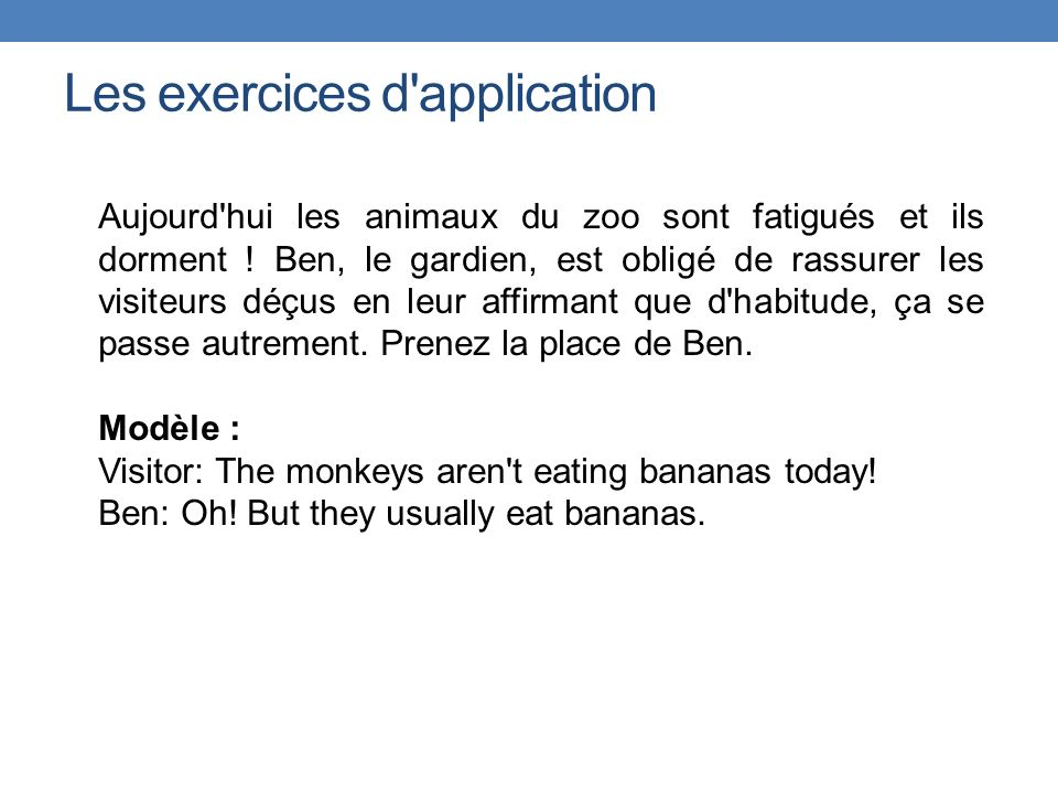 Les exercices d application