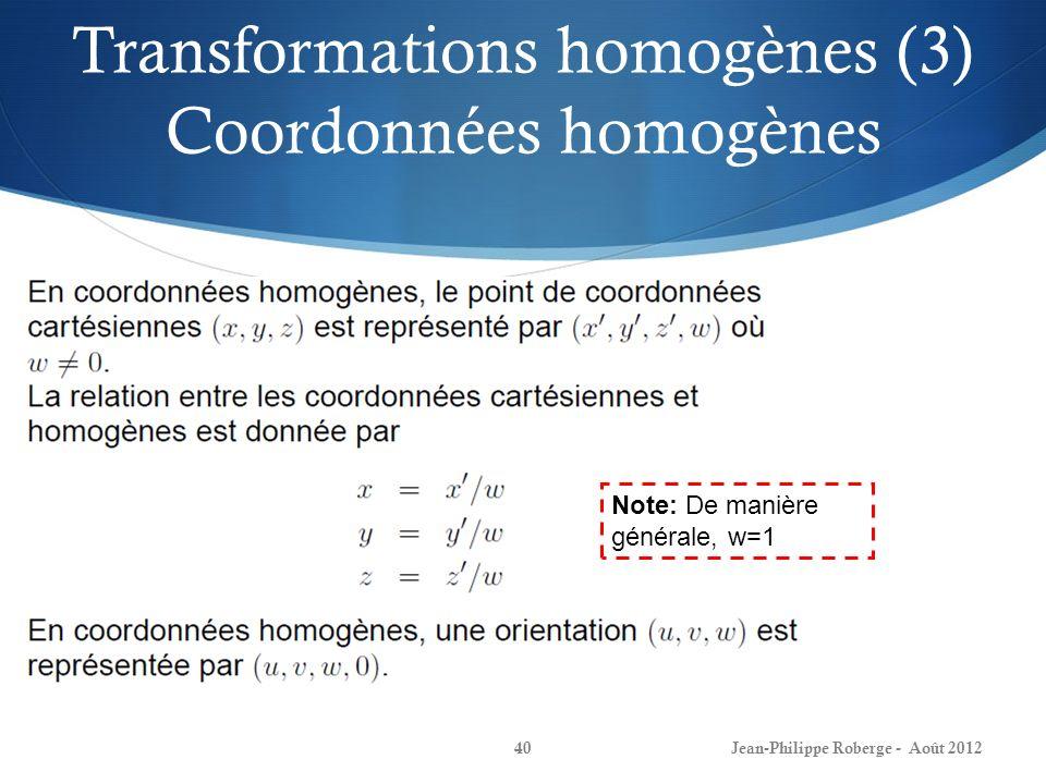 Transformations homogènes (3) Coordonnées homogènes