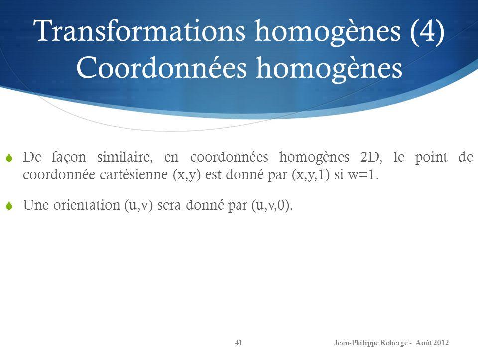 Transformations homogènes (4) Coordonnées homogènes