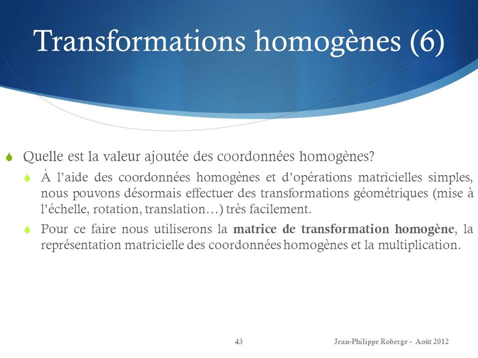 Transformations homogènes (6)