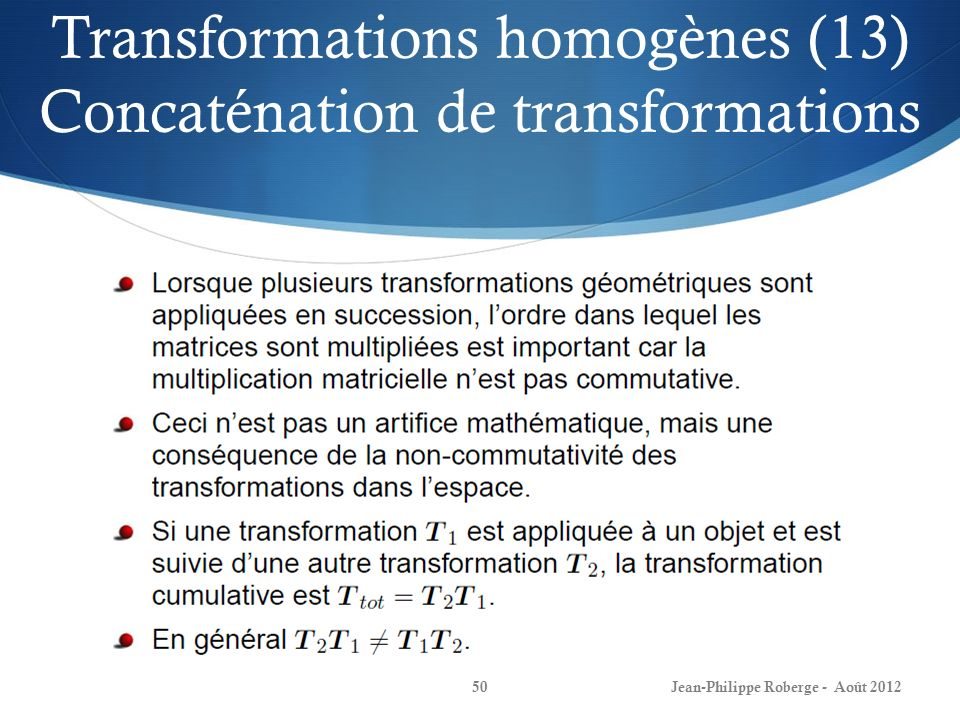 Transformations homogènes (13) Concaténation de transformations