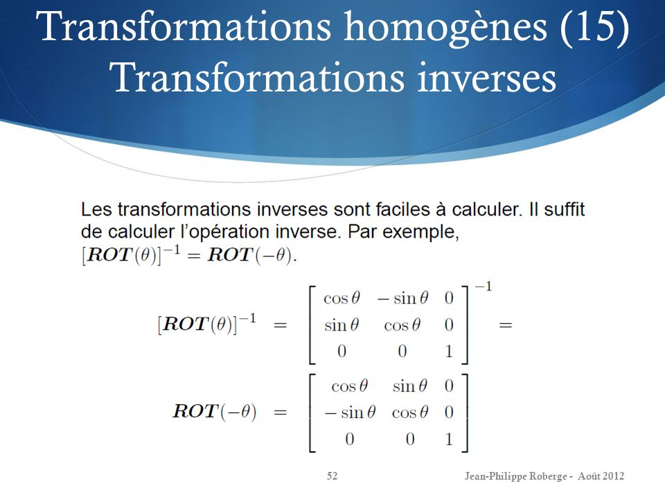 Transformations homogènes (15) Transformations inverses
