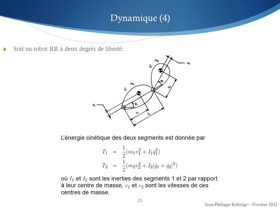Dynamique (4) Soit un robot RR à deux degrés de liberté: