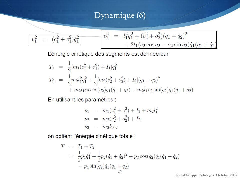 Dynamique (6) Jean-Philippe Roberge - Octobre 2012