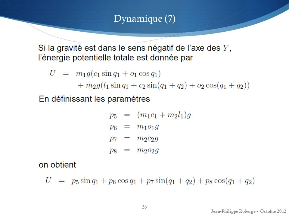 Dynamique (7) Jean-Philippe Roberge - Octobre 2012