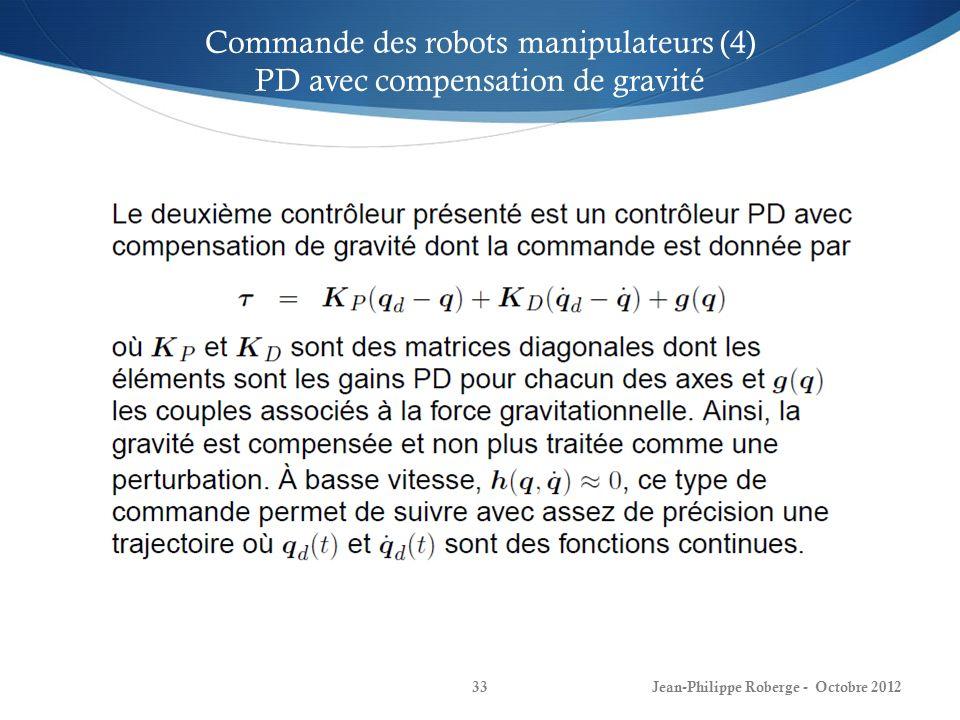 Commande des robots manipulateurs (4) PD avec compensation de gravité