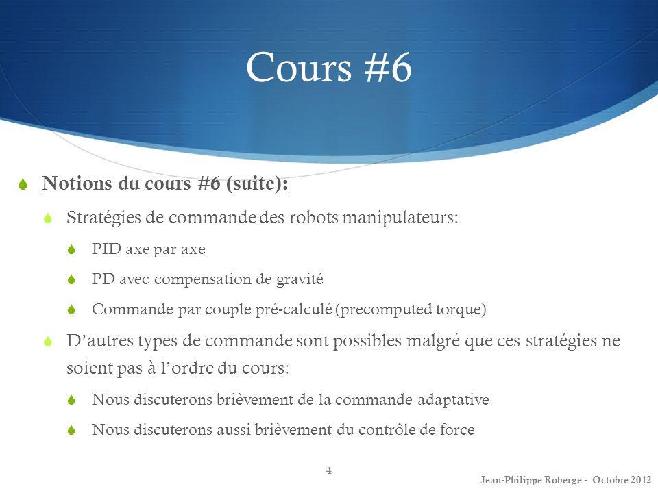 Cours #6 Notions du cours #6 (suite):