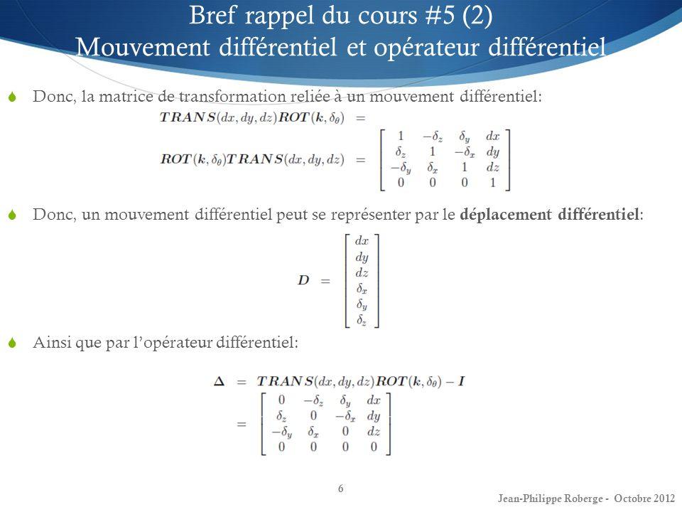 Bref rappel du cours #5 (2) Mouvement différentiel et opérateur différentiel