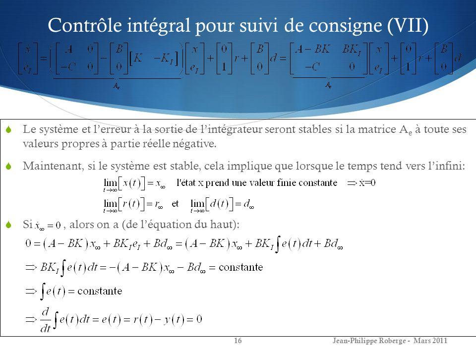 Contrôle intégral pour suivi de consigne (VII)