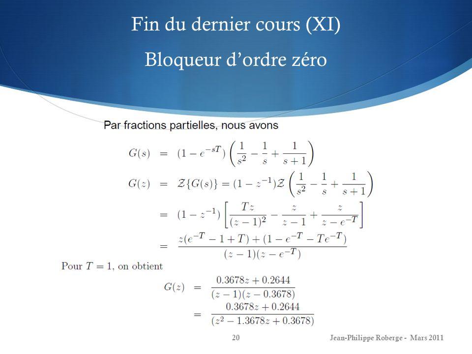 Fin du dernier cours (XI) Bloqueur d'ordre zéro