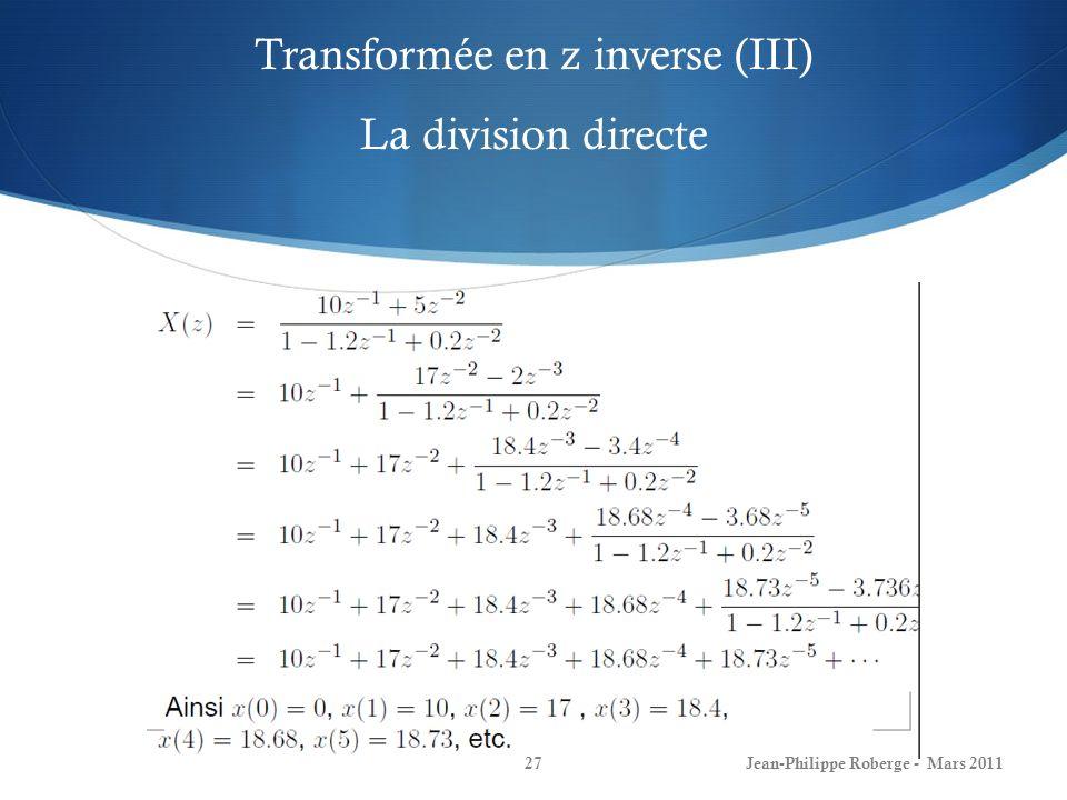 Transformée en z inverse (III) La division directe
