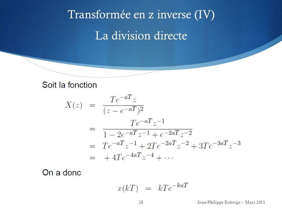 Transformée en z inverse (IV) La division directe